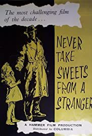 Never Take Candy from A Stranger Poster