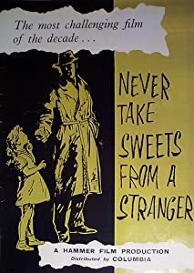 Movie you must watch Never Take Sweets from a Stranger [h.264]