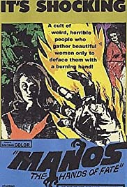 Manos: The Hands of Fate (1966) Poster - Movie Forum, Cast, Reviews
