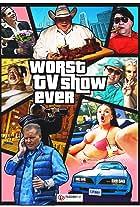 Worst Tv Show Ever