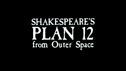 Downloadable movies clips Shakespeare's Plan 12 from Outer Space [640x640]
