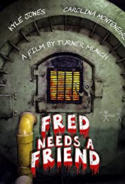 Fred Needs a Friend Poster
