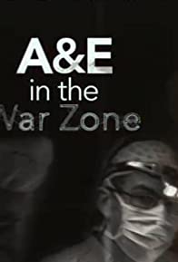Primary photo for A&E in the War Zone