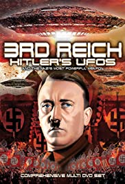 3rd Reich: Hitler's UFOs and the Nazi's Most Powerful Weapon Poster
