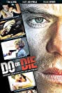 Do or Die (2001) Poster