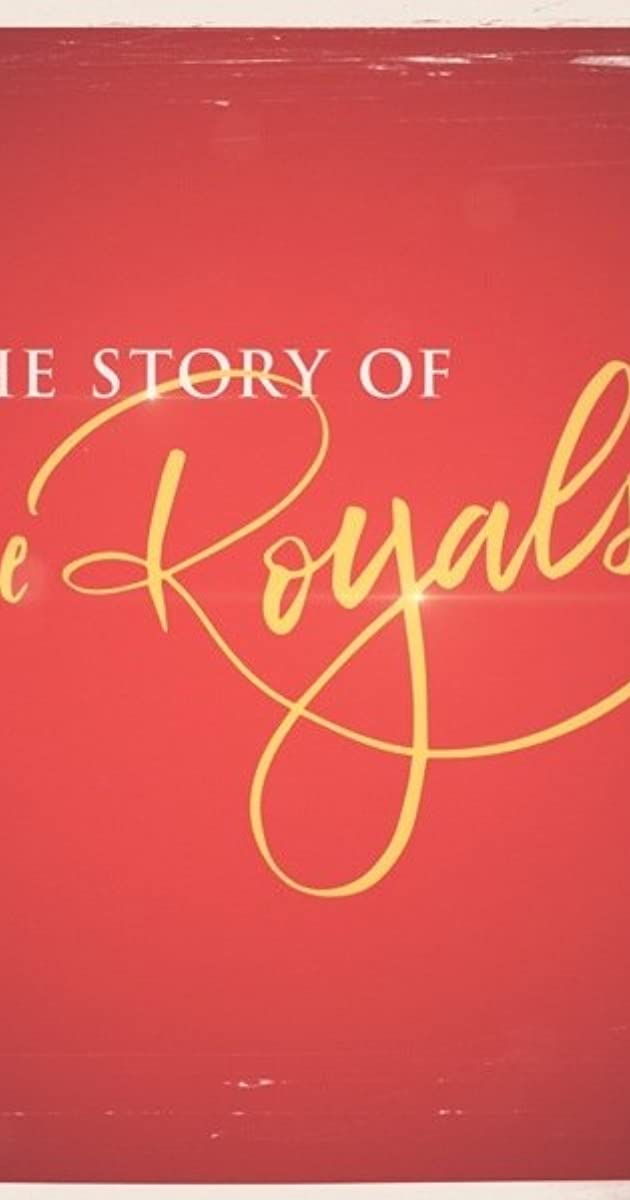 Download The Story of the Royals or watch streaming online complete episodes of  Season1 in HD 720p 1080p using torrent