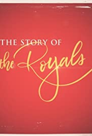 The Story of the Royals (TV Mini-Series 2018) - IMDb