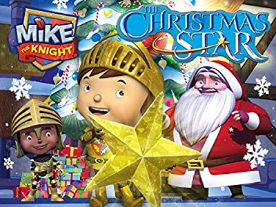 Mike the Knight and the Christmas Star by none
