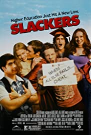 Slackers (2002) Poster - Movie Forum, Cast, Reviews