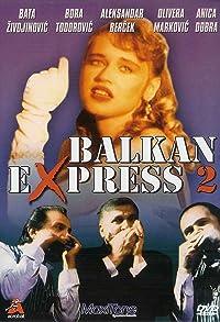 Primary photo for Balkan ekspres 2