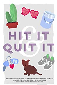 Primary photo for Hit It and Quit It