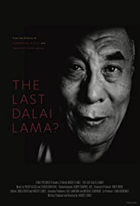 Primary photo for The Last Dalai Lama?
