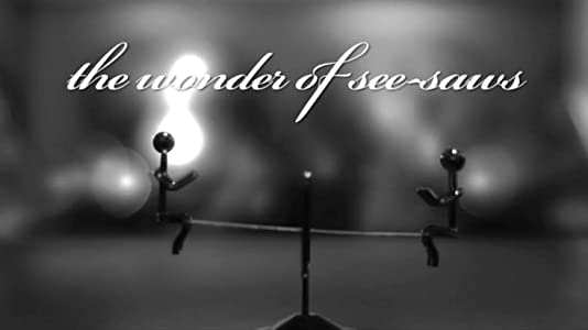 Website for watching live movies The Wonder of See-saws by [avi]