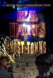 Real Haunts: Ghost Towns Poster