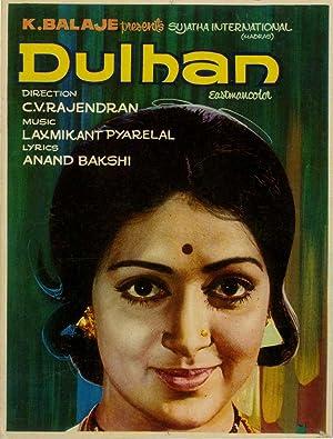 Dulhan movie, song and  lyrics