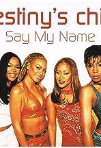 Destiny's Child: Say My Name