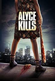 Alyce Kills (2011) 720p