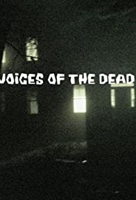 Primary photo for Voices of the Dead