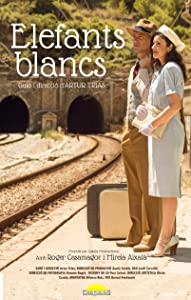 Latest movie for download Elefants blancs [Mpeg]
