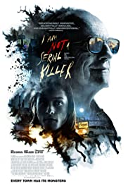I Am Not a Serial Killer (2016) Poster - Movie Forum, Cast, Reviews