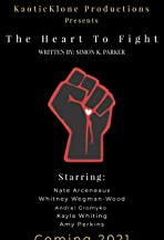 The Heart To Fight