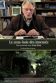 Le sous-bois des insensés, une traversée avec Jean Oury (2016)