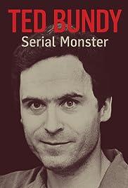 Ted Bundy: Serial Monster Poster