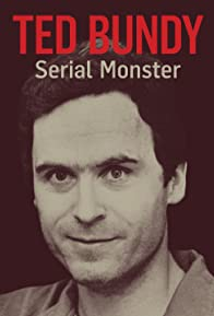 Primary photo for Ted Bundy: Serial Monster
