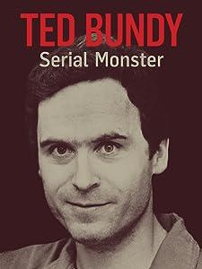 Easy free movie downloads online Ted Bundy: Serial Monster - Part One, Mary Tomlinson, Michael J. Gwynn [1080i] [QuadHD]