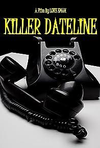 Primary photo for Killer Dateline