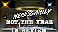 Not Necessarily the Year in Review 1988