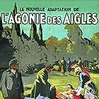 L'agonie des aigles (1922)