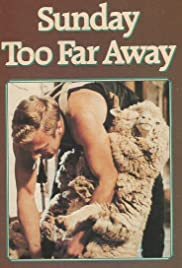 Sunday Too Far Away (1975) Poster - Movie Forum, Cast, Reviews