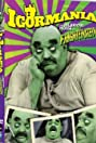 Hilarious House of Frightenstein: Igormania