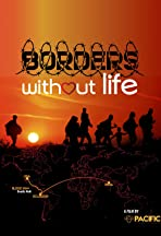 Borders without Life