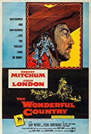 The Wonderful Country (1959) Poster - Movie Forum, Cast, Reviews