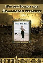 Wie der Soldat das Grammofon repariert Poster