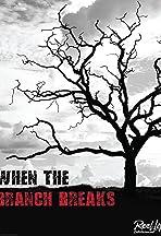 When the Branch Breaks