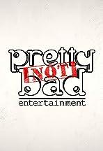 Prettynotbad Entertainment