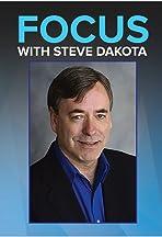 Focus with Steve Dakota