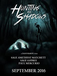 All movie trailers download Hunting for Shadows [QuadHD]