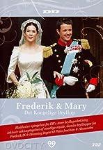 Frederik & Mary - Det kongelige bryllup