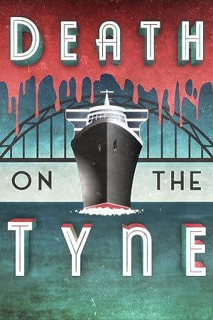 Death on the Tyne (2018)