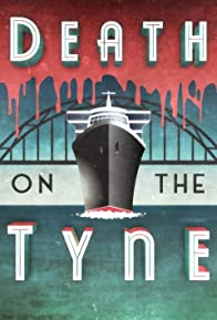Primary photo for Death on the Tyne