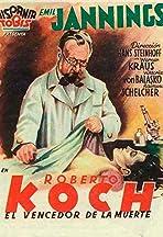 Robert Koch: The Battle Against Death