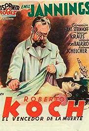 Robert Koch: The Battle Against Death Poster