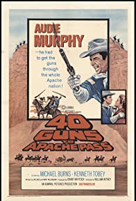 Primary photo for 40 Guns to Apache Pass