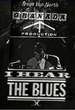I Hear the Blues