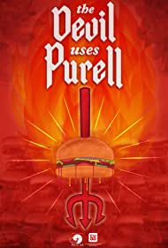 The Devil Uses Purell (2013)