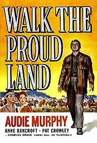 Walk the Proud Land Poster - Movie Forum, Cast, Reviews